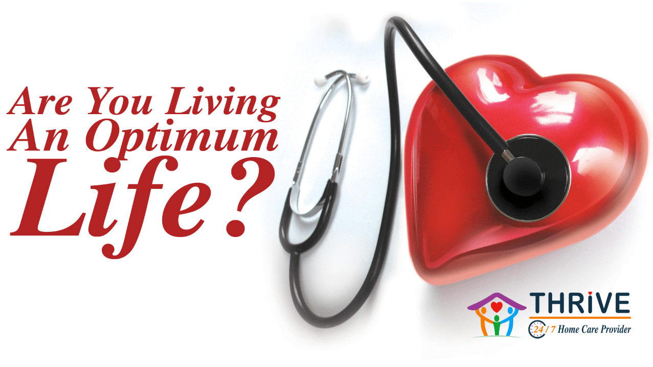 Are You Living An Optimum Life?
